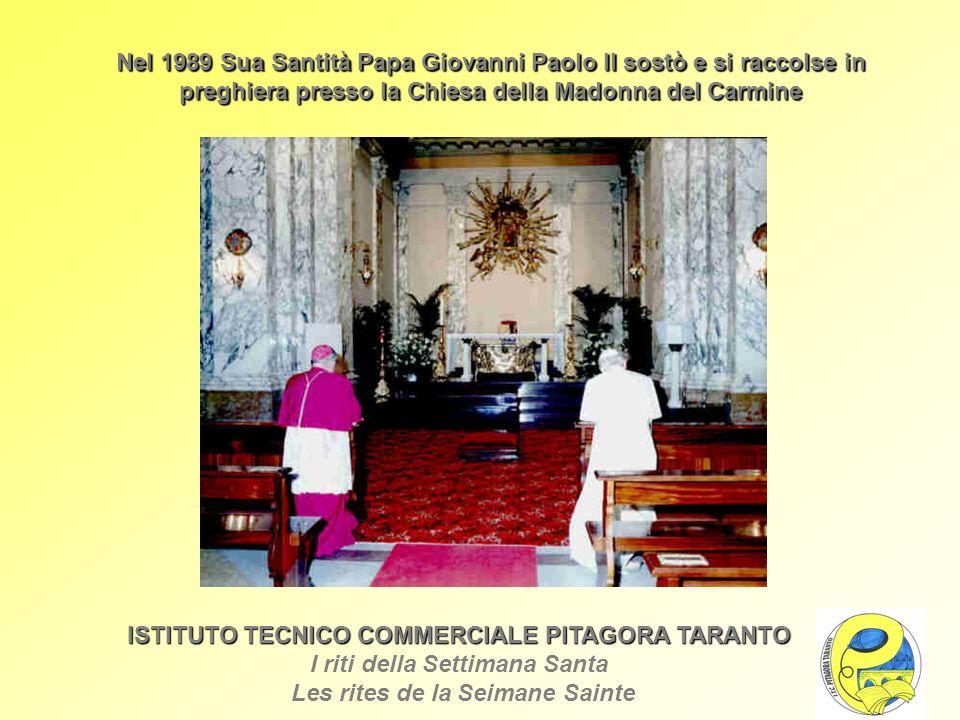 Nel 1989 Sua Santità Papa Giovanni Paolo II sostò e si raccolse in preghiera presso la Chiesa della Madonna del Carmine