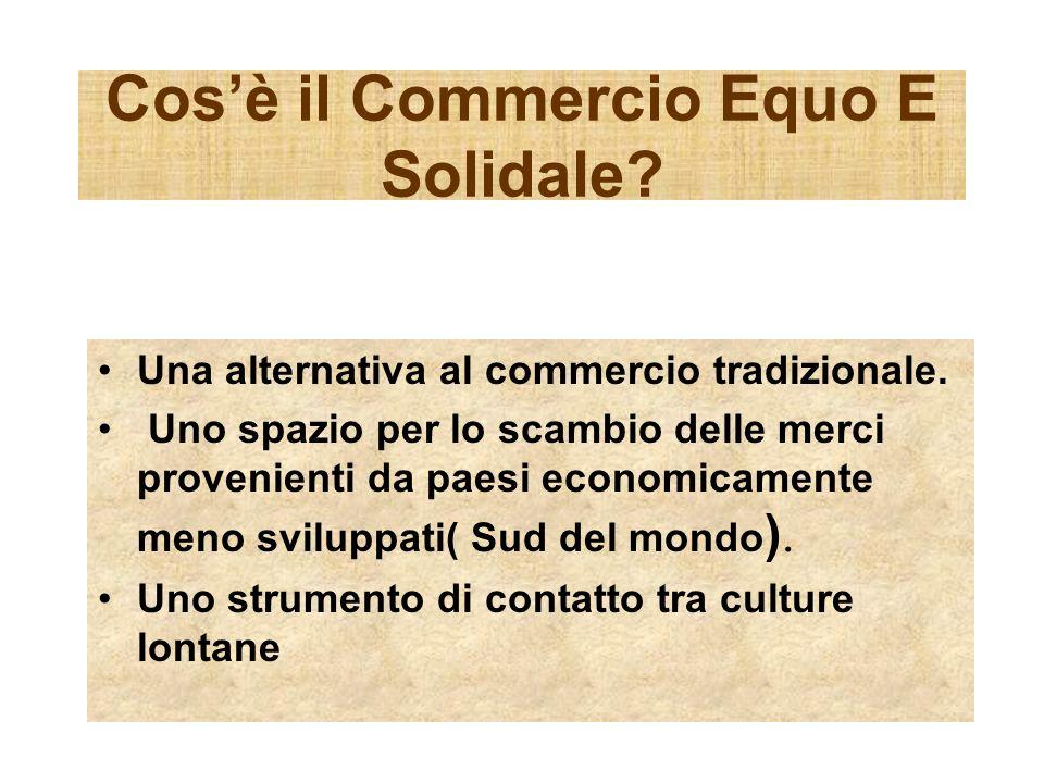 Cos'è il Commercio Equo E Solidale
