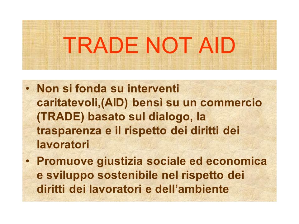 TRADE NOT AID