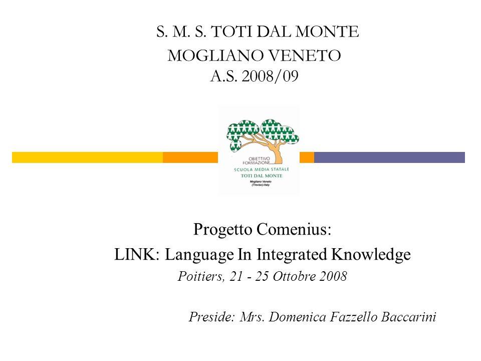 S. M. S. TOTI DAL MONTE MOGLIANO VENETO A.S. 2008/09