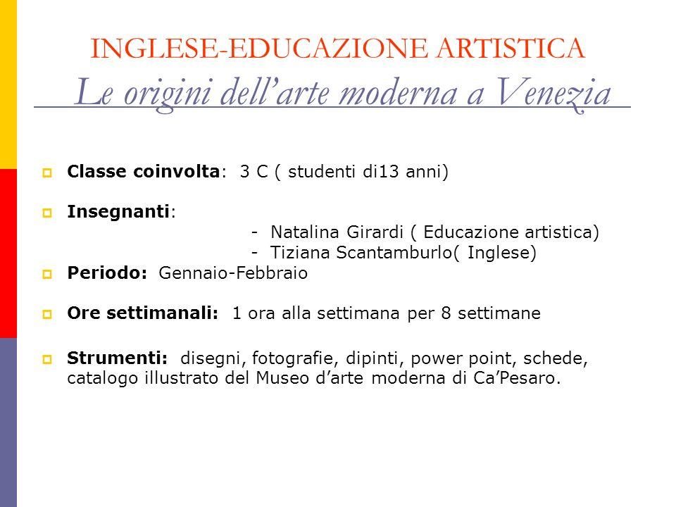 INGLESE-EDUCAZIONE ARTISTICA Le origini dell'arte moderna a Venezia