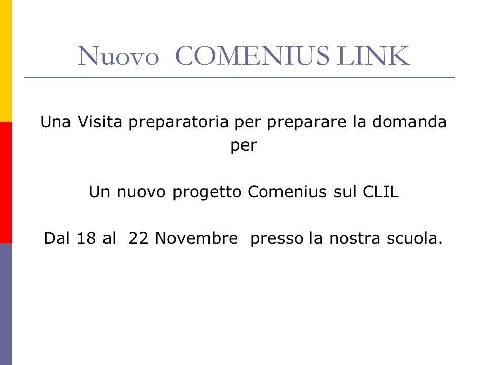 Nuovo COMENIUS LINK Una Visita preparatoria per preparare la domanda