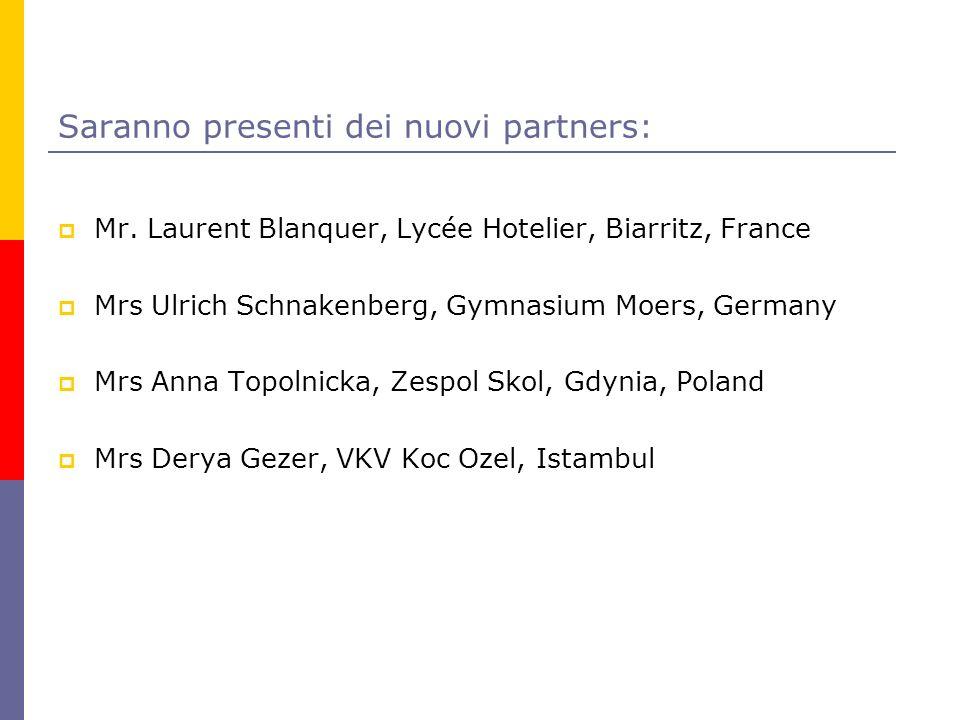 Saranno presenti dei nuovi partners: