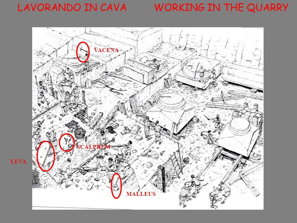 LAVORANDO IN CAVA WORKING IN THE QUARRY