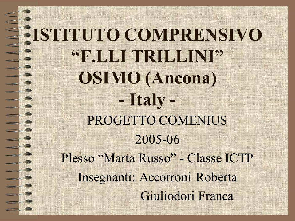 ISTITUTO COMPRENSIVO F.LLI TRILLINI OSIMO (Ancona) - Italy -