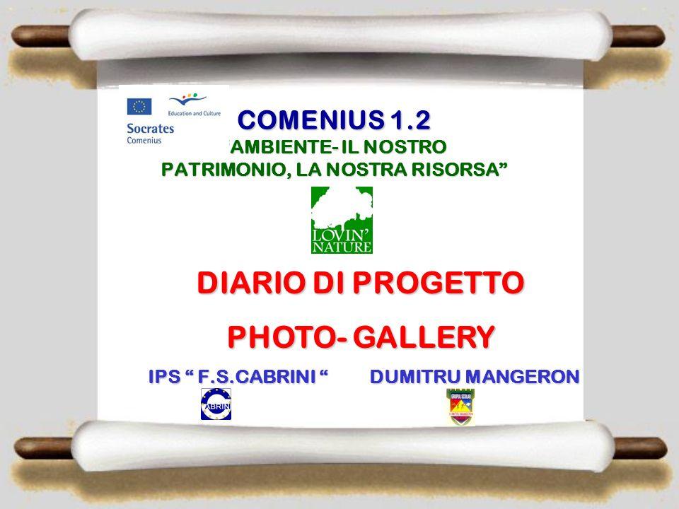 COMENIUS 1.2 AMBIENTE- IL NOSTRO PATRIMONIO, LA NOSTRA RISORSA