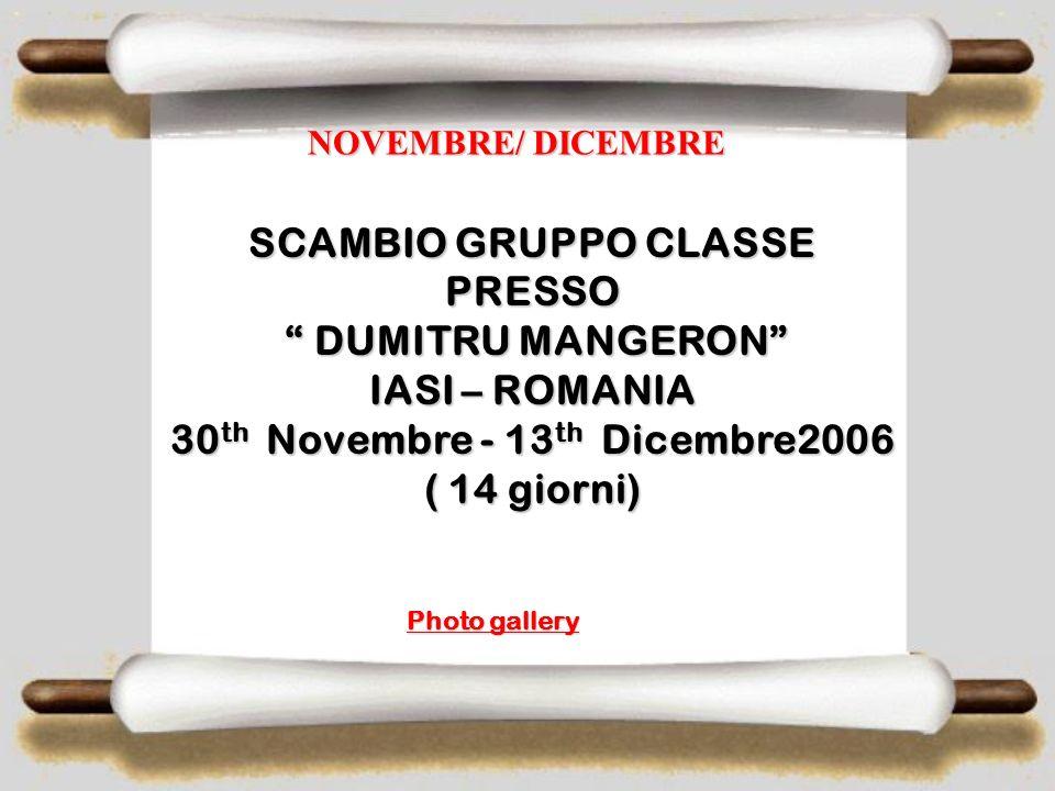 SCAMBIO GRUPPO CLASSE PRESSO DUMITRU MANGERON IASI – ROMANIA