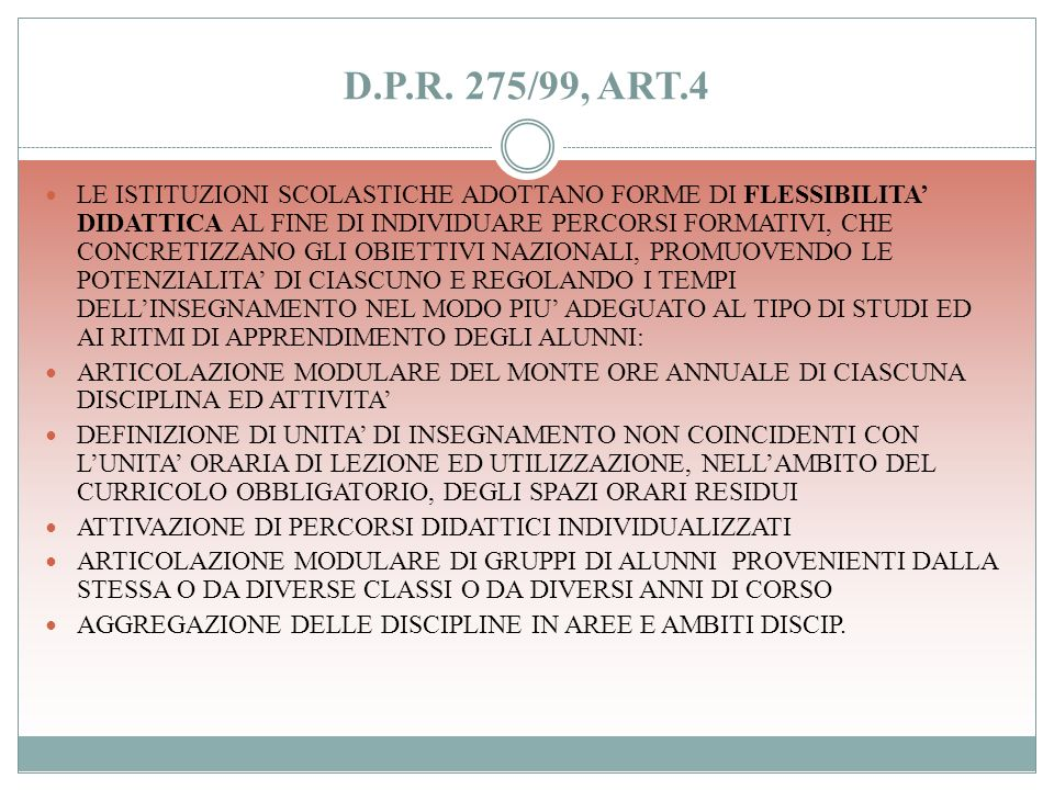 D.P.R. 275/99, ART.4