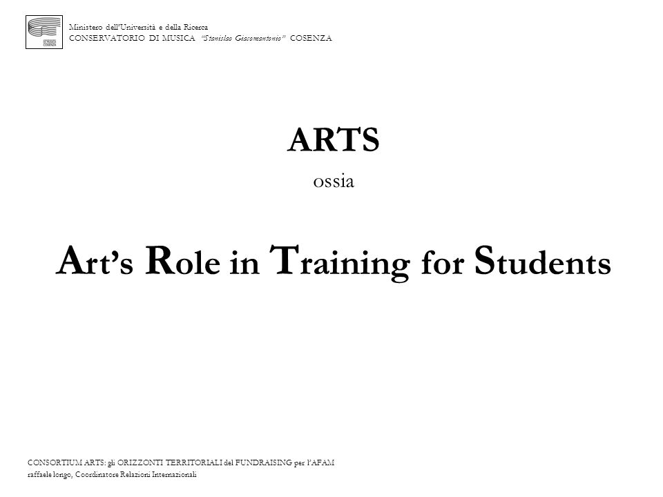 ARTS ossia Art's Role in Training for Students