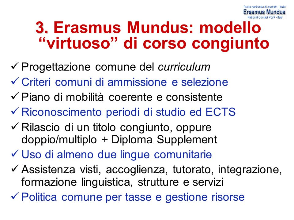 3. Erasmus Mundus: modello virtuoso di corso congiunto
