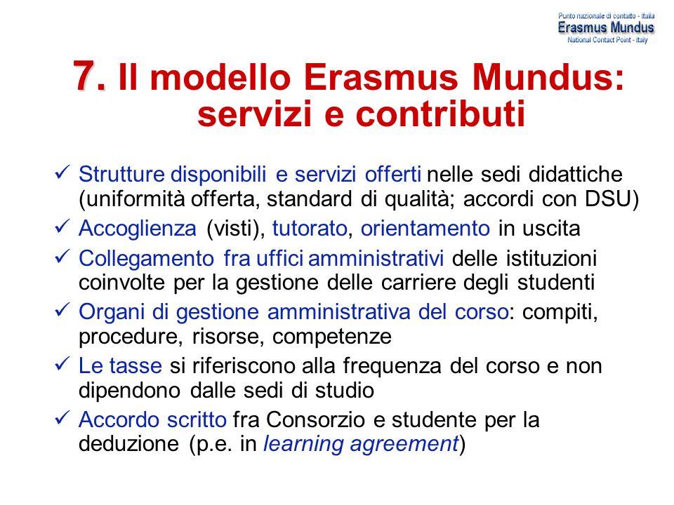 7. Il modello Erasmus Mundus: servizi e contributi