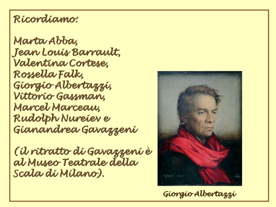 (il ritratto di Gavazzeni è al Museo Teatrale della Scala di Milano).