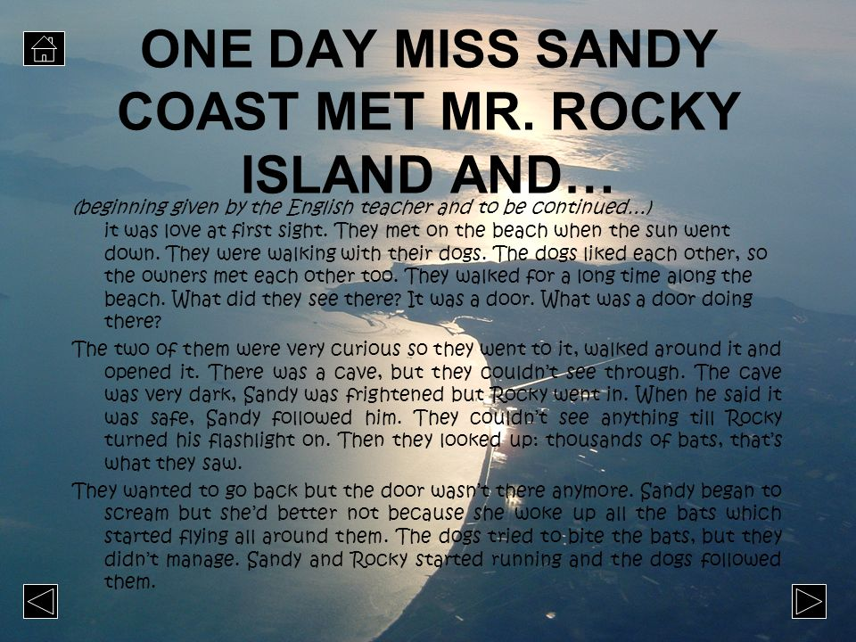 ONE DAY MISS SANDY COAST MET MR. ROCKY ISLAND AND…