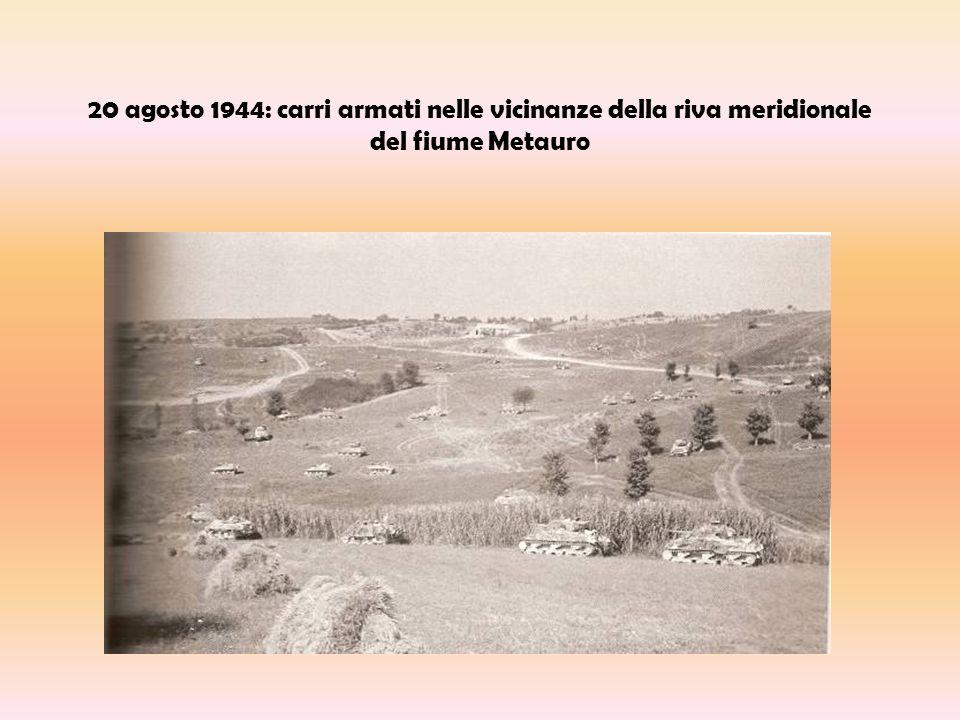 20 agosto 1944: carri armati nelle vicinanze della riva meridionale del fiume Metauro