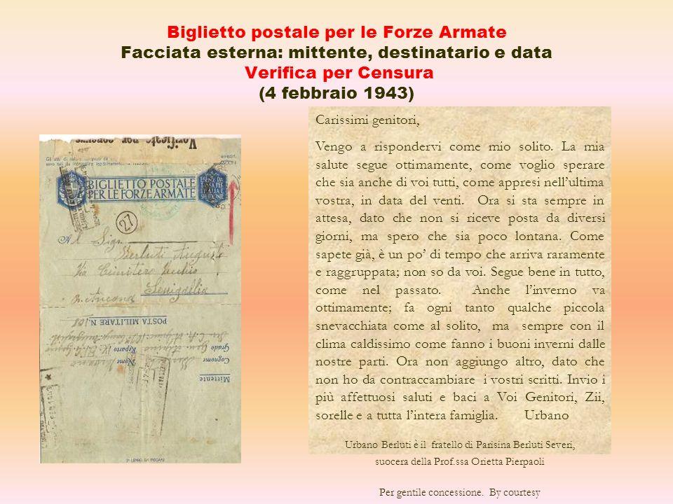 Biglietto postale per le Forze Armate Facciata esterna: mittente, destinatario e data Verifica per Censura (4 febbraio 1943)