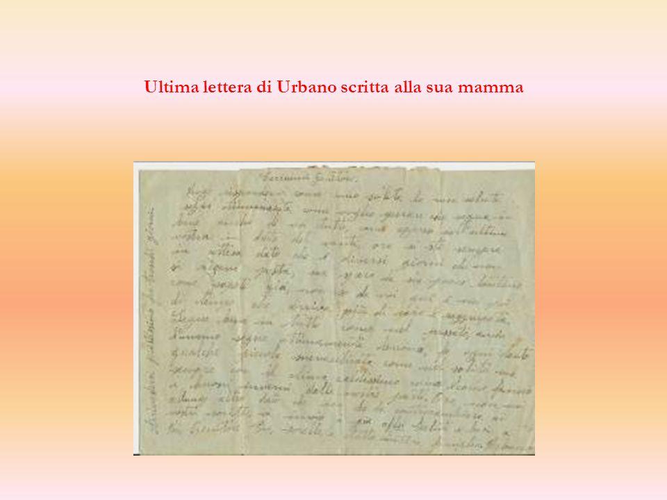 Ultima lettera di Urbano scritta alla sua mamma