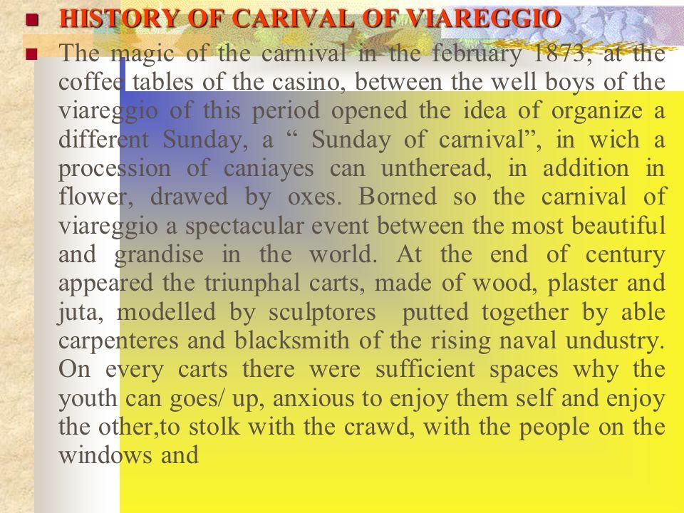 HISTORY OF CARIVAL OF VIAREGGIO