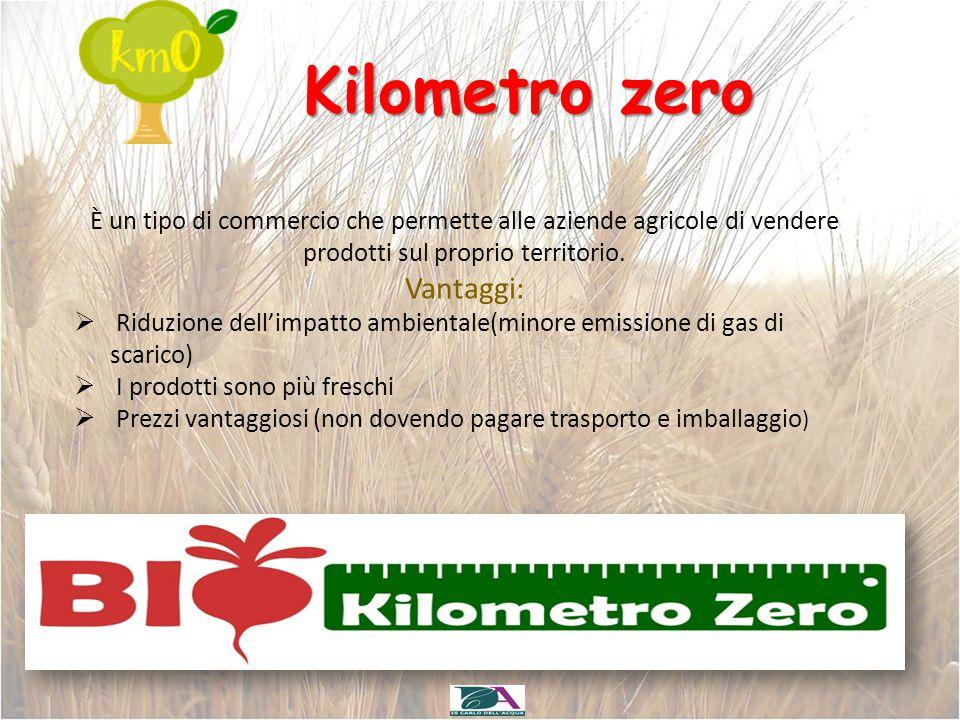 Kilometro zero Vantaggi: