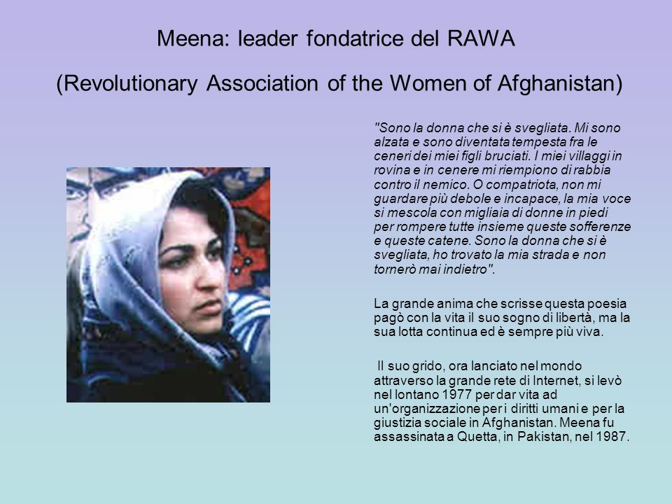 Meena: leader fondatrice del RAWA (Revolutionary Association of the Women of Afghanistan)