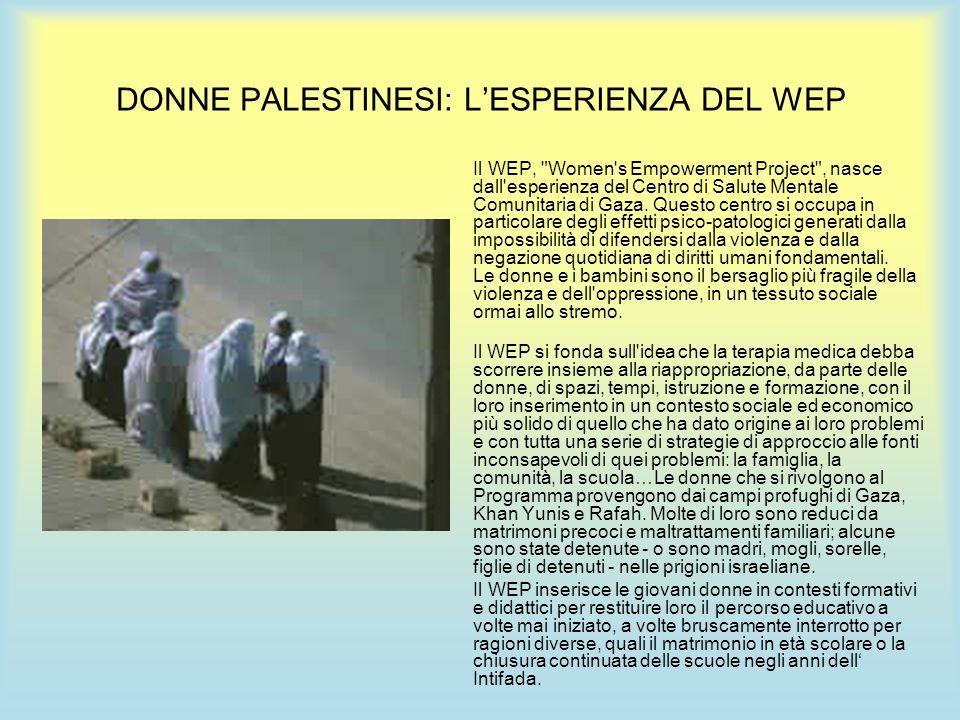 DONNE PALESTINESI: L'ESPERIENZA DEL WEP