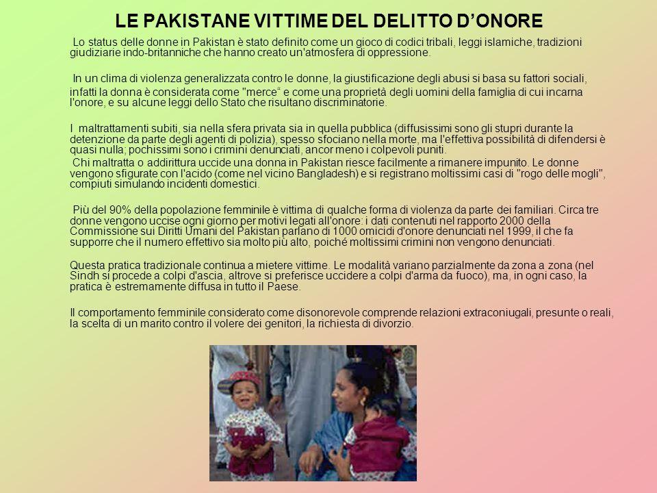 LE PAKISTANE VITTIME DEL DELITTO D'ONORE