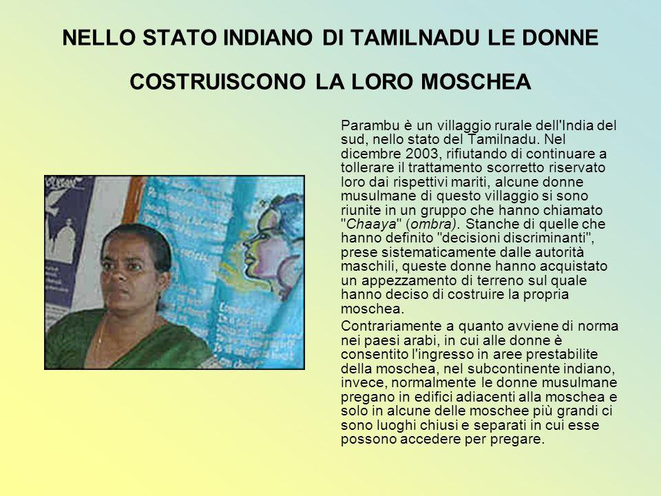 NELLO STATO INDIANO DI TAMILNADU LE DONNE COSTRUISCONO LA LORO MOSCHEA
