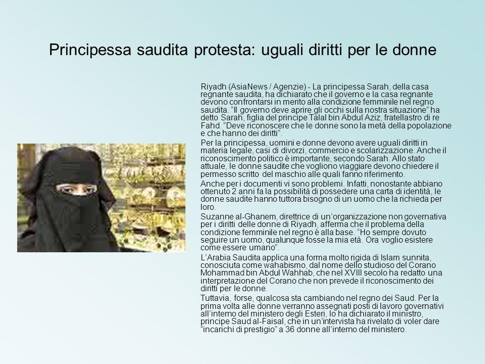 Principessa saudita protesta: uguali diritti per le donne