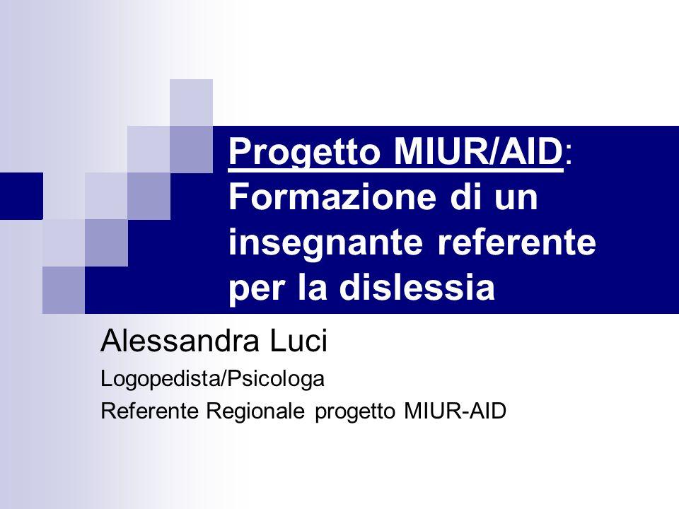 Progetto MIUR/AID: Formazione di un insegnante referente per la dislessia