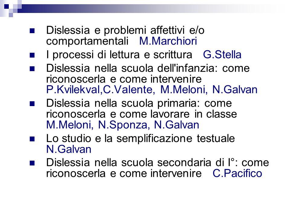 Dislessia e problemi affettivi e/o comportamentali M.Marchiori