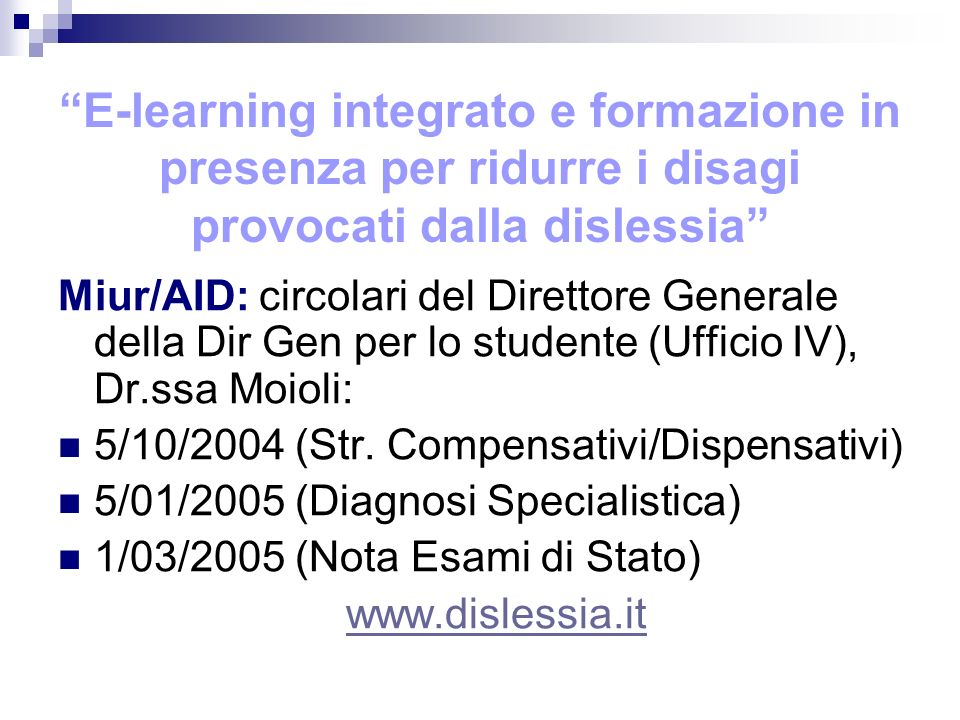 E-learning integrato e formazione in presenza per ridurre i disagi provocati dalla dislessia