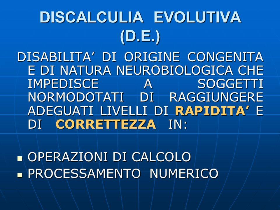 DISCALCULIA EVOLUTIVA (D.E.)