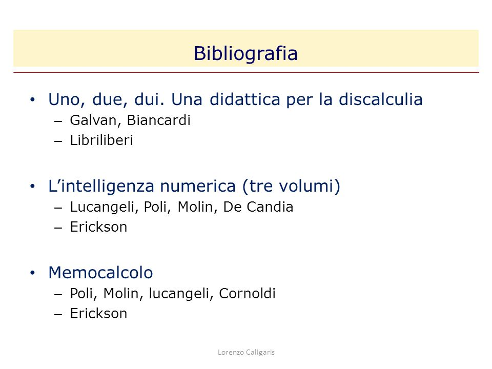 Bibliografia Uno, due, dui. Una didattica per la discalculia