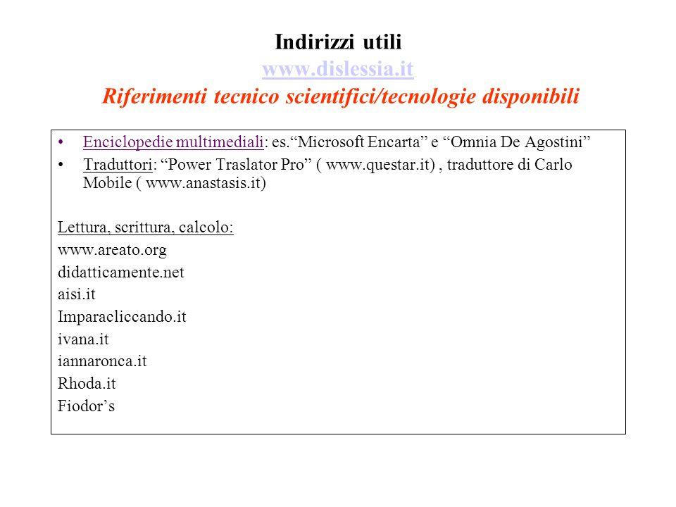 Indirizzi utili www. dislessia