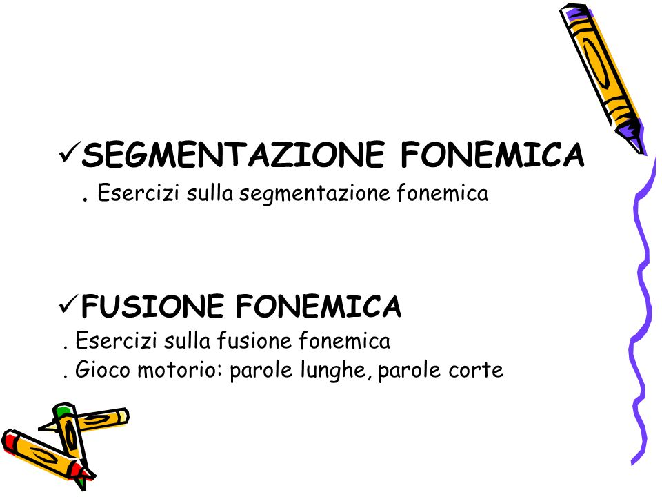 SEGMENTAZIONE FONEMICA . Esercizi sulla segmentazione fonemica