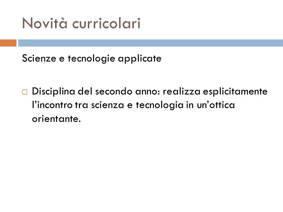 Novità curricolari Scienze e tecnologie applicate