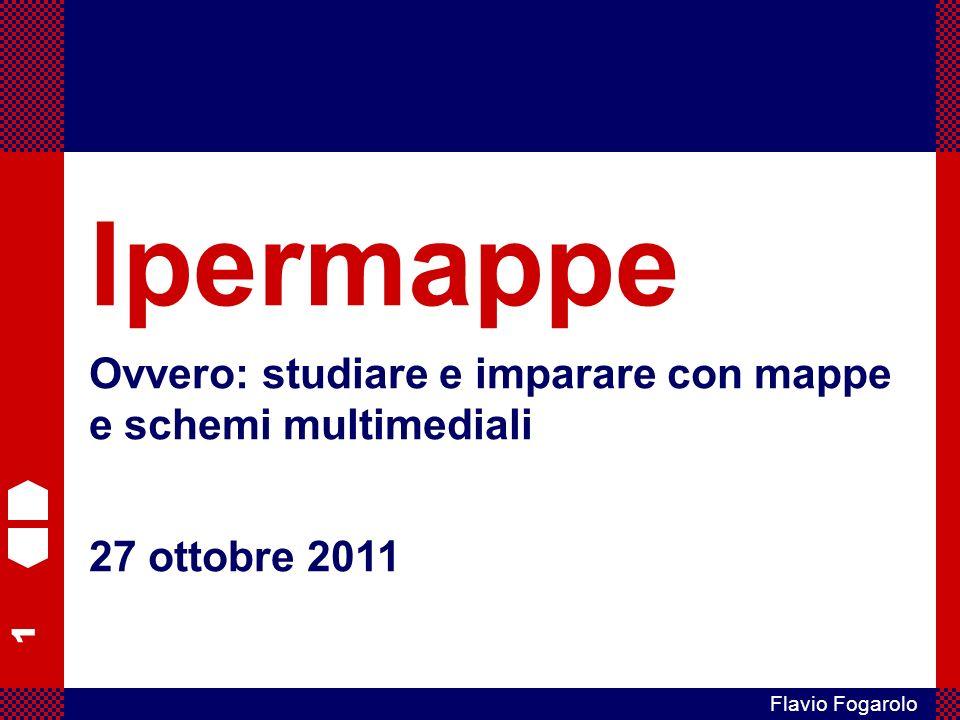 Ipermappe Ovvero: studiare e imparare con mappe e schemi multimediali