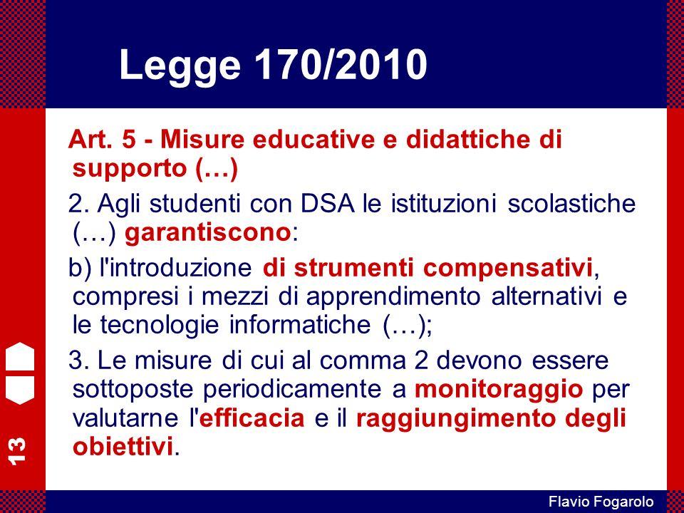 Legge 170/2010 Art. 5 - Misure educative e didattiche di supporto (…)