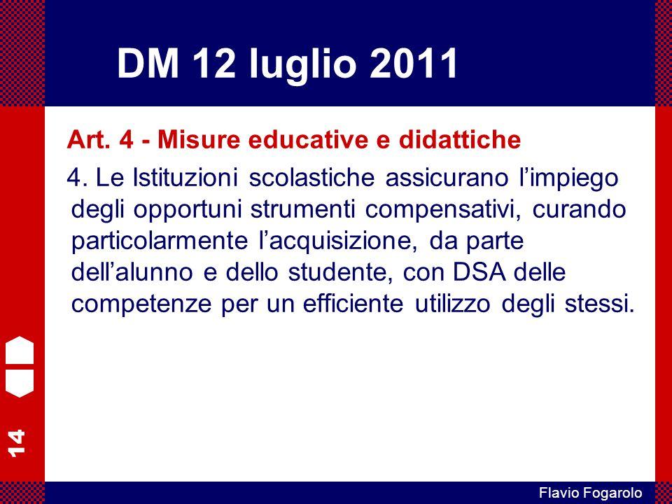 DM 12 luglio 2011 Art. 4 - Misure educative e didattiche