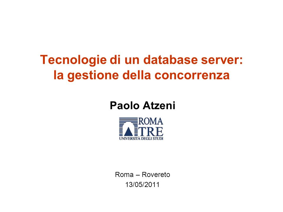 Tecnologie di un database server: la gestione della concorrenza