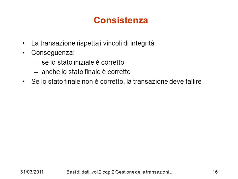 Basi di dati, vol.2 cap.2 Gestione delle transazioni ...