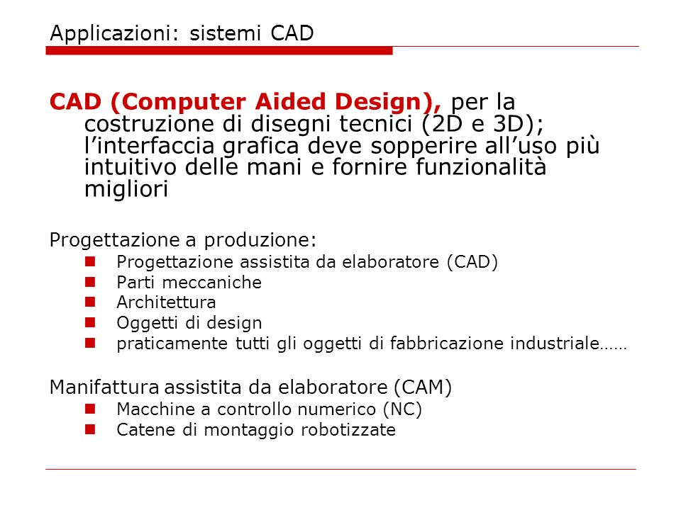 Applicazioni: sistemi CAD