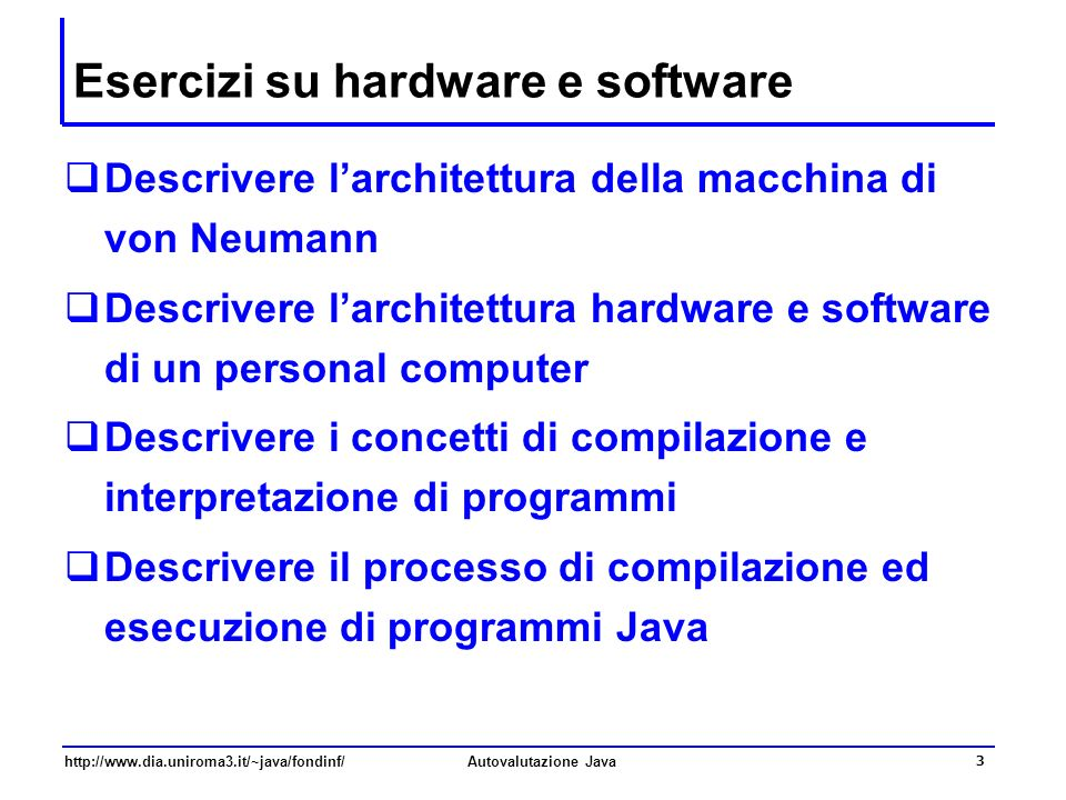 Esercizi su hardware e software