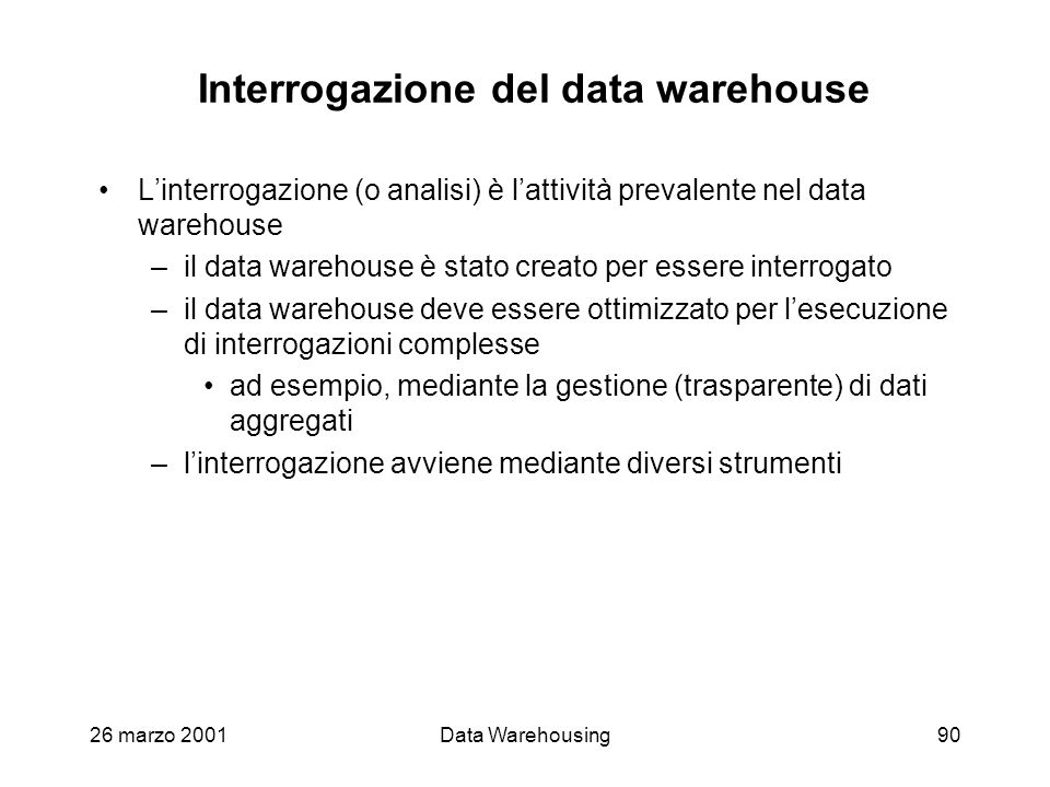 Interrogazione del data warehouse