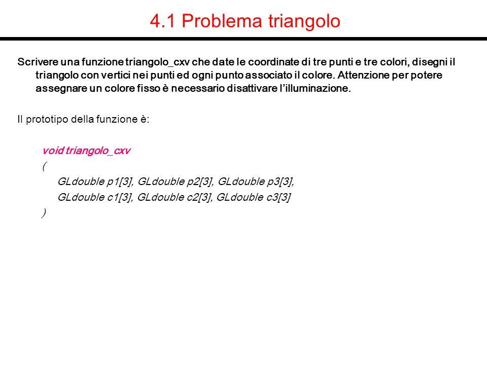 4.1 Problema triangolo