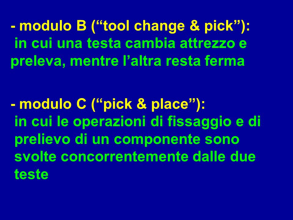 - modulo B ( tool change & pick ):