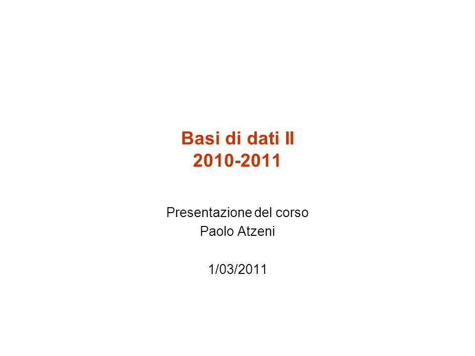 Presentazione del corso Paolo Atzeni 1/03/2011