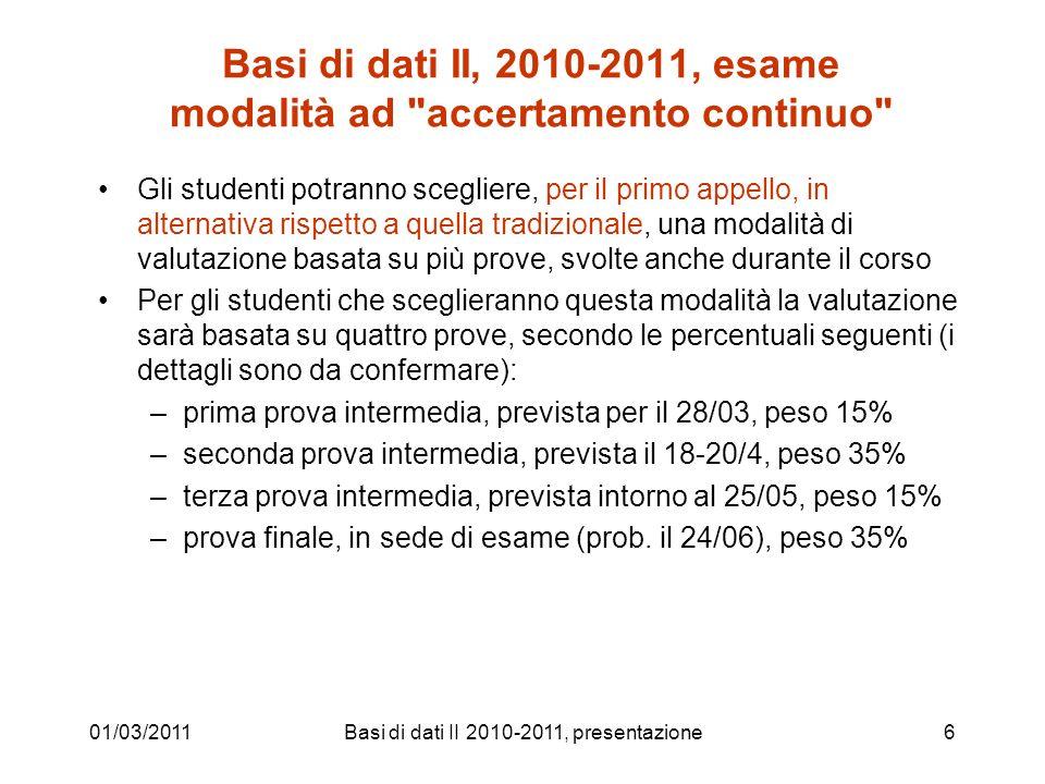 Basi di dati II, 2010-2011, esame modalità ad accertamento continuo