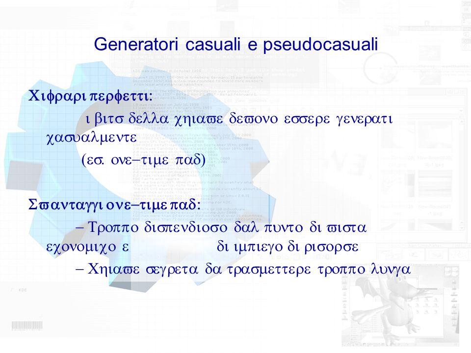 Generatori casuali e pseudocasuali