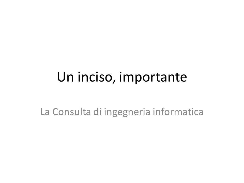 La Consulta di ingegneria informatica