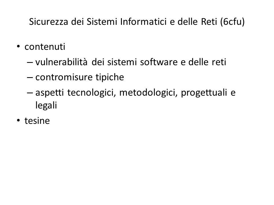 Sicurezza dei Sistemi Informatici e delle Reti (6cfu)